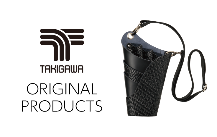 TAKIGAWA ORIGINAL PRODUCTS